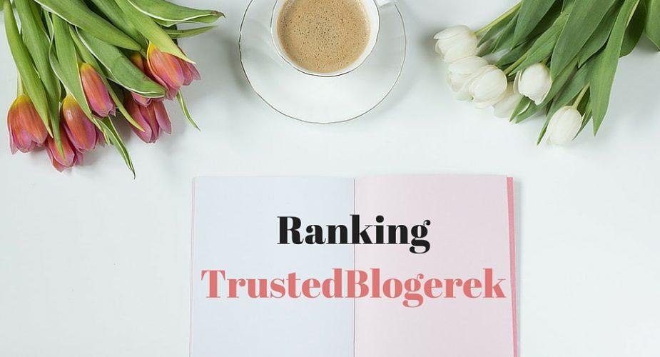 Ranking TrustedBlogerek i TrustedCzytelniczek 2017