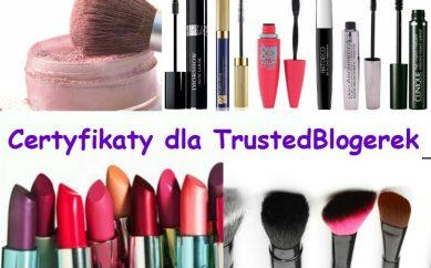 Pierwsze certyfikaty dla TrustedBlogerek i Galeria Zasłużonych Blogerek!