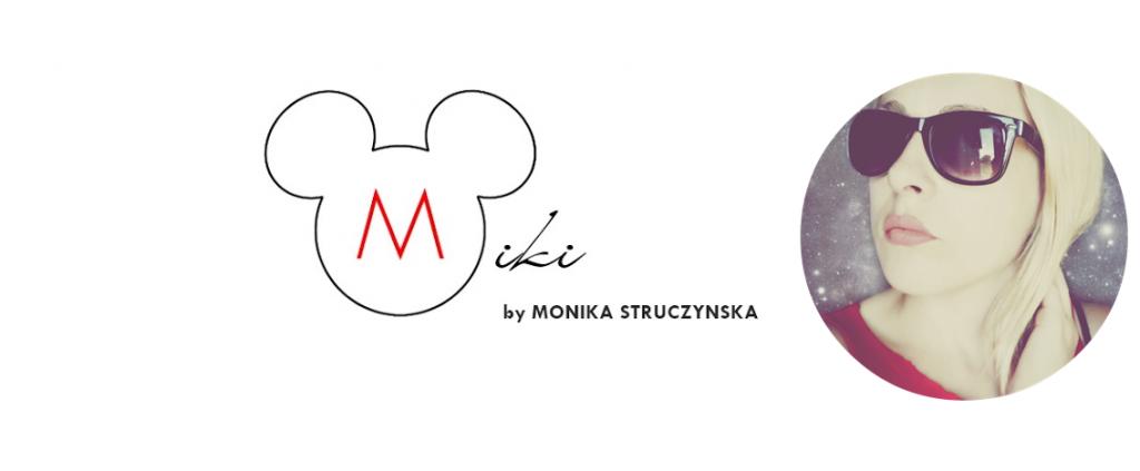 blog_miki_monika_struczynska