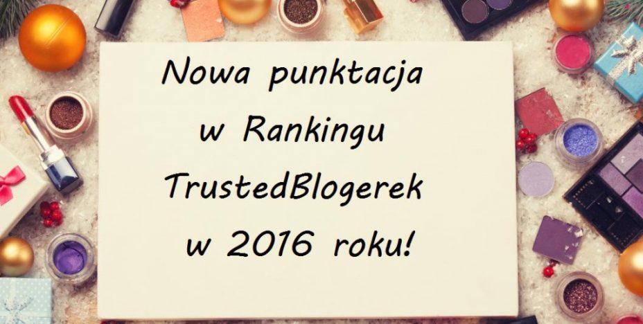 Punktacja w Rankingu TrustedBlogerek