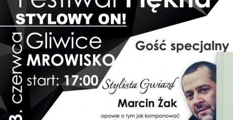 Festiwal Piękna i Urody w Gliwicach!