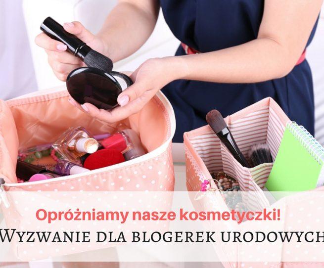 Opróżniamy nasze kosmetyczki! Zapowiedź wyzwania dla Blogerek Urodowych