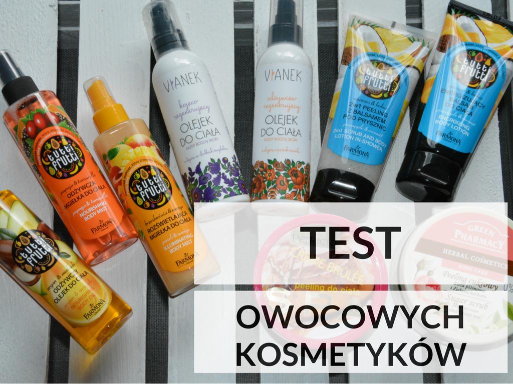 test_owocowych_kosmetykow_do_pielegnacji_2