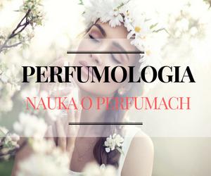 perfumologia nauka o perfumach