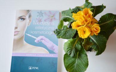 """Recenzja książki pt. """"Medycyna estetyczna i kosmetologia"""""""