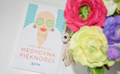 """Recenzja książki """"Medycyna Piękności"""" autorstwa dr n. med. Marii Noszczyk"""