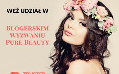 Niesamowite wyzwanie dla blogerek — spotkajmy się na Łódzkich Targach Pure Beauty!