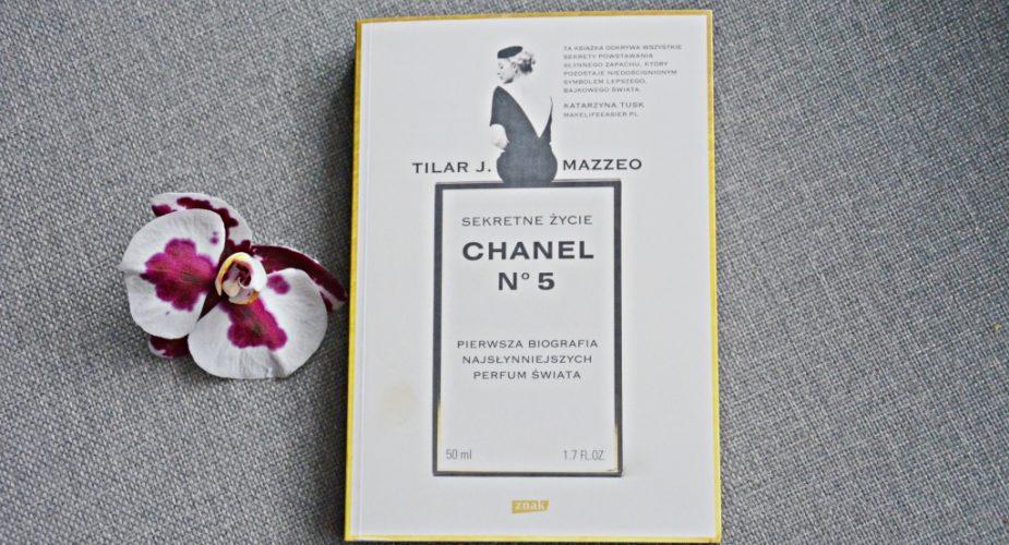 """Czy warto poznać """"Sekretne życie Chanel No. 5.""""?"""