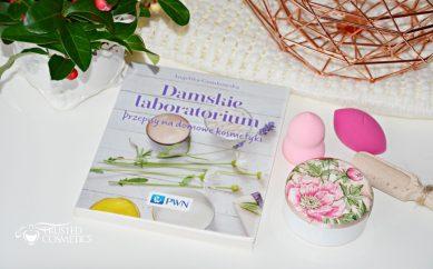 """""""Damskie Laboratorium"""" – naga prawda o kosmetykach naturalnych i organicznych"""