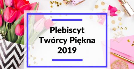 Plebiscyt Twórcy Piękna 2019 – kalendarium