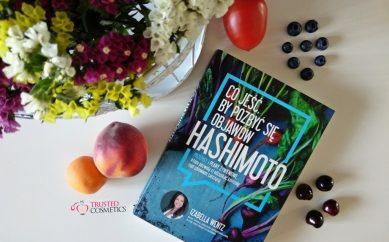 """Problemy z tarczycą i odchudzanie. Recenzja książki pt. """"Co jeść, by pozbyć się objawów Hashimoto"""""""