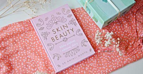 """Recenzja książki pt. """"Skin Beauty. Biblia pięknej i zdrowej skóry"""""""