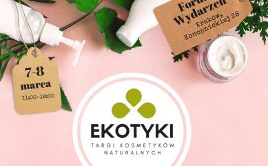 Targi kosmetyków naturalnych Ekotyki Kraków 2020
